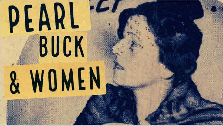 Pearl Buck And Women